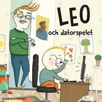 Leo 3 - Leo och datorspelet - Christina Lindström, Kajsa Lind