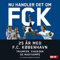 Nu handler det om FCK - Johan Lyngholm-Bjerge
