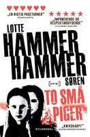 To små piger - Lotte og Søren Hammer