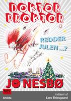 Doktor Proktor redder julen...? (5) - Jo Nesbø