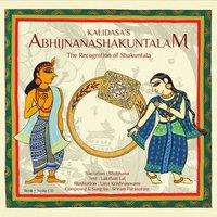 The Recognition of Shakuntala Kalidasa - Laxmi Lal
