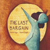 The Last Bargain - Samita Aiyer