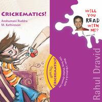 Crickematics - Anshumani Ruddra