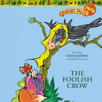 The Foolish Crow - Sheila Gandhi