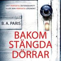 Bakom stängda dörrar - B.A. Paris