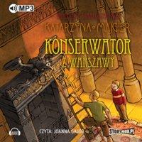 Tajemnice starego pałacu. Konserwator z Warszawy - Katarzyna Majgier