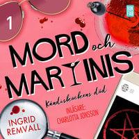 Mord och martinis - Kändiskockens död - Del 1