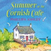 Summer at the Cornish Café - Phillipa Ashley