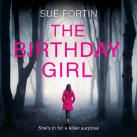 The Birthday Girl - Sue Fortin