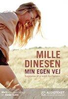 Min egen vej - Mille Dinesen