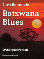 Botswana blues - Lars Bonnevie