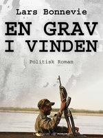 En grav i vinden - Lars Bonnevie
