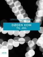 Døden kom til jul - Jørgen Thorgaard