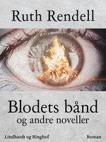 Blodets bånd og andre noveller - Ruth Rendell