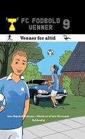 FC Fodboldvenner 9 - Venner for altid - Lars Bøgeholt Pedersen