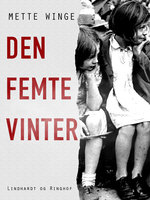 Den femte vinter - Mette Winge