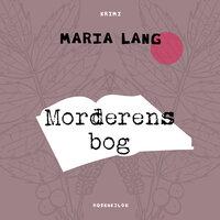 Morderens bog - Maria Lang