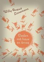 Døden må have en årsag - Willy-August Linnemann