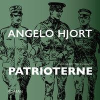 Patrioterne - Angelo Hjort