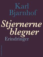 Stjernerne blegner - Karl Bjarnhof