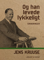 Og han levede lykkeligt - Jens Kruuse