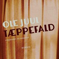Tæppefald - Ole Juul
