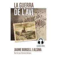 La guerra de l'avi - Jaume Burgell Alsina