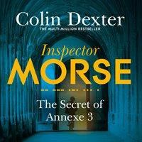 The Secret of Annexe 3 - Colin Dexter