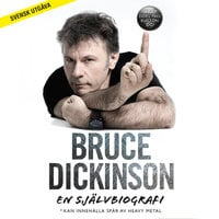 Bruce Dickinson: En självbiografi. What does this button do? - Bruce Dickinson