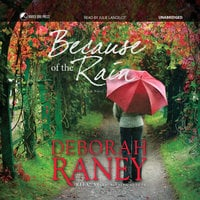 Because of the Rain - Deborah Raney