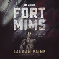 Beyond Fort Mims - Lauran Paine