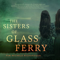 The Sisters of Glass Ferry - Kim Michele Richardson
