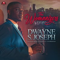 The Womanizers - Dwayne S. Joseph