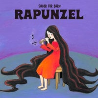 Rapunzel - Staffan Götestam,Josefine Götestam