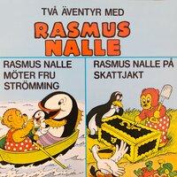 Rasmus Nalle möter fru Strömming/Rasmus Nalle på skattjakt - Carla Hansen