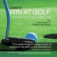 Learn to Win at Golf - Aidan Moran