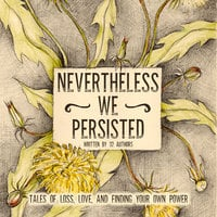 Nevertheless We Persisted - Various Authors