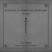 Manual for Spiritual Warfare - Paul Thigpen