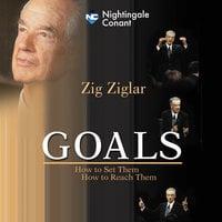 Goals - Zig Ziglar