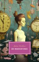 An Inadvertence - Anton Chekhov