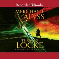 Merchant of Alyss - Thomas Locke