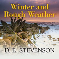 Winter and Rough Weather - D.E. Stevenson