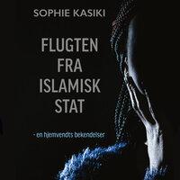 Flugten fra islamisk stat - Sophie Kasiki