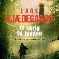 Et skrig til himlen - Lars Kjædegaard