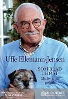 Som blad i høst - Mit liv efter politik - Uffe Ellemann-Jensen