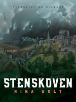 Stenskoven - Nina Bolt