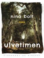 Ulvetimen - Nina Bolt