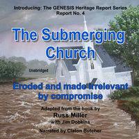 The Submerging Church - Russ Miller