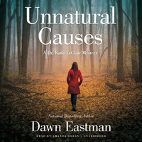 Unnatural Causes - Dawn Eastman