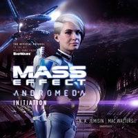 Mass Effect™ Andromeda: Initiation - Mac Walters, N.K. Jemisin